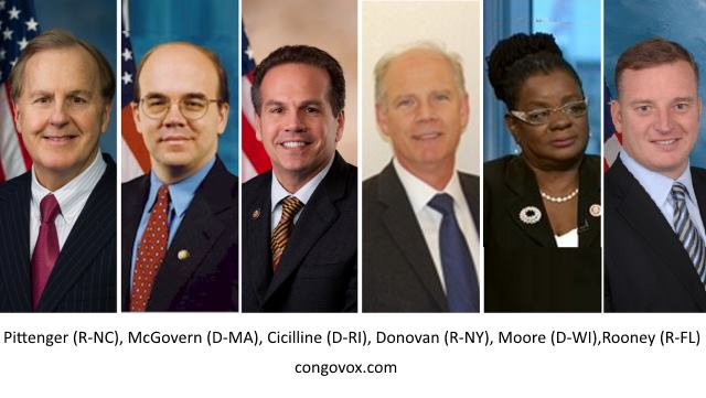 Pittenger (R-NC), McGovern (D-MA), Cicilline (D-RI), Donovan (R-NY), Moore (D-WI),Rooney (R-FL)