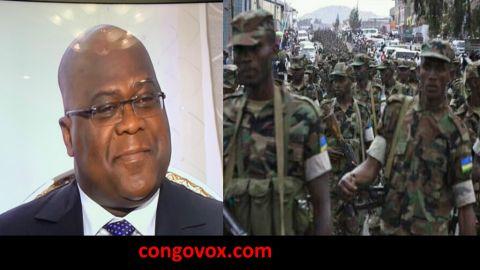 Felix Tshisekedi, les Soldats Rwandais en RD Congo